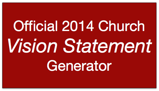Official 2014 Church Vision Statement Generator The Vision Room
